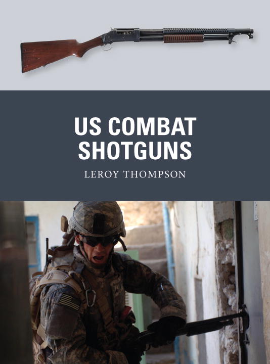 Leroy Thompson Us Combat Shotguns