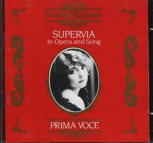 Supervia In Opera And Song Prima Voce Prima Voce