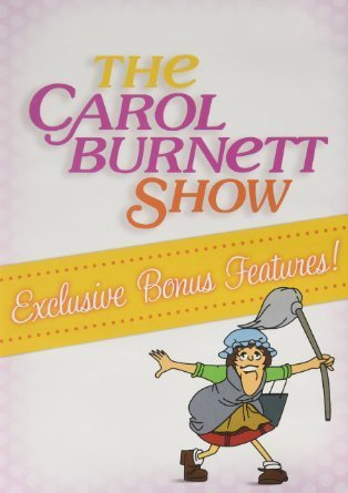 Carol Burnett The Carol Burnett Show Exclusive Bonus Features!