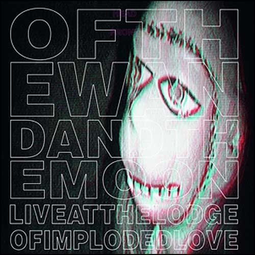 Of The Wand & The Moon Live At The Lodge Of Imploded Incl. CD