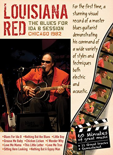 Louisiana Red Blues For Ida B Session Chicag