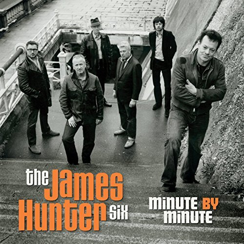 James Hunter Six Minute By Minute