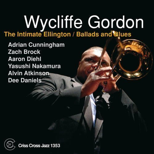 Gordon Wycliffe Intimate Ellington Ballads & B