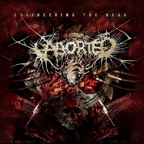 Aborted Engineering The Dead