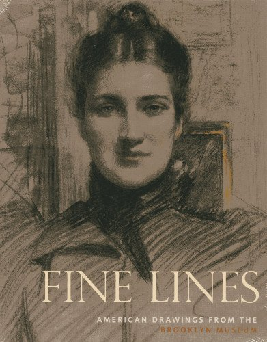 Karen A. Sherry Fine Lines American Drawings From The Brooklyn Museum