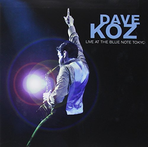 Dave Koz Dave Koz Live At The Blue Note