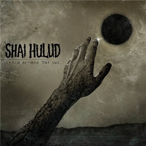 Shai Hulud Reach Beyond The Sun Explicit Version