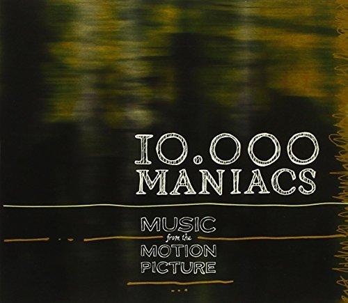 10000 Maniacs Music From The Motion Picture