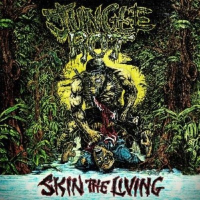 Jungle Rot Skin The Living (reissue) Explicit Version