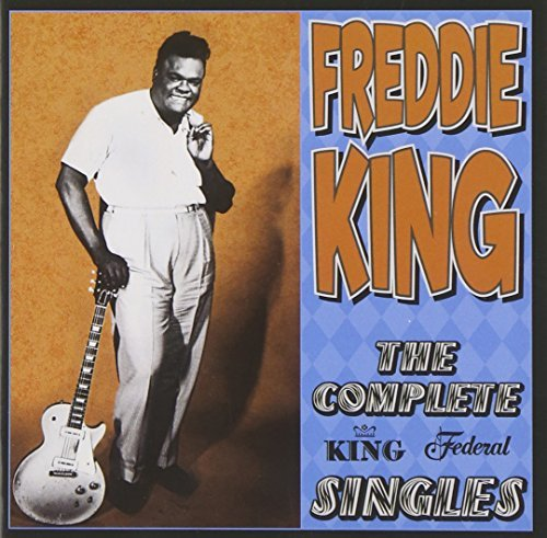 Freddie King Complete King Federal Singles 2 CD
