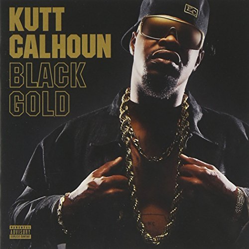 Kutt Calhoun Black Gold Explicit Version