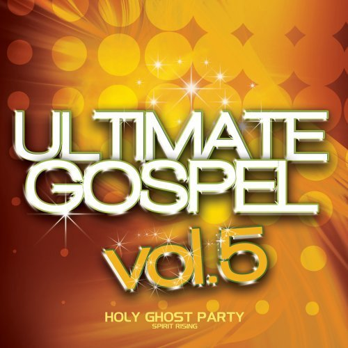 Ultimate Gospel Vol. 5 Ultimate Gospel