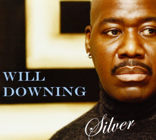Will Downing Silver Digipak