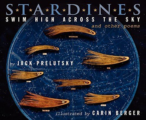 Jack Prelutsky Stardines Swim High Across The Sky And Other Poems