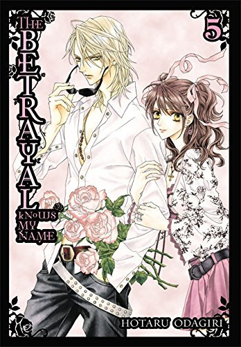 Hotaru Odagiri The Betrayal Knows My Name Volume 5