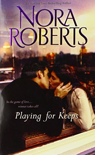 Nora Roberts Playing For Keeps Opposites Attract\partners