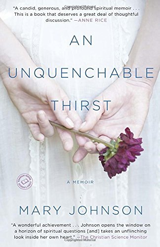Mary Johnson An Unquenchable Thirst