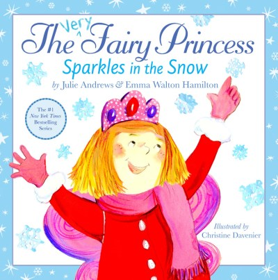 Julie Andrews The Very Fairy Princess Sparkles In The Snow