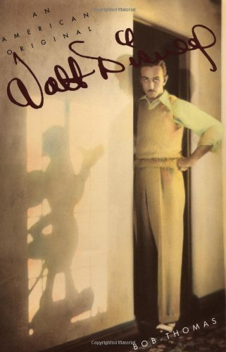 Bob Thomas Walt Disney An American Original