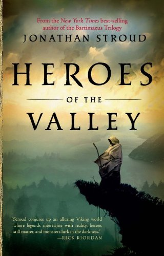 Jonathan Stroud Heroes Of The Valley