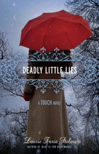 Laurie Faria Stolarz Deadly Little Lies