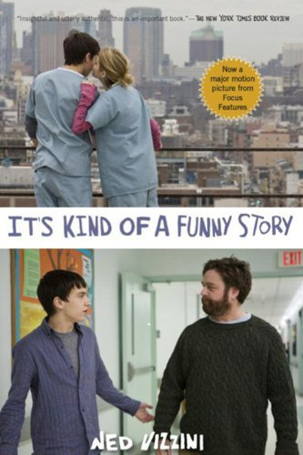 Ned Vizzini It's Kind Of A Funny Story (movie Tie In Edition)