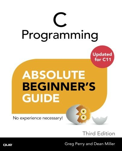 Greg Perry C Programming Absolute Beginner's Guide 0003 Edition;revised