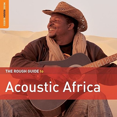 Rough Guideto Acoustic Africa Rough Guideto Acoustic Africa 2 CD