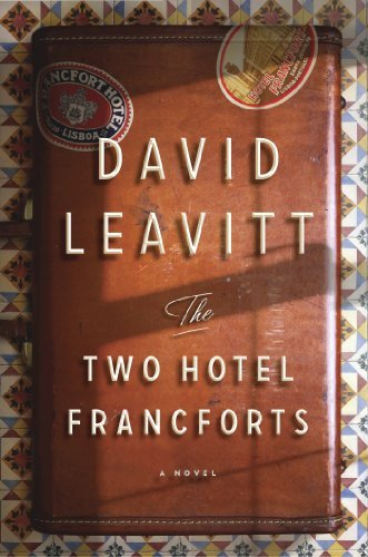 David Leavitt Two Hotel Francforts The