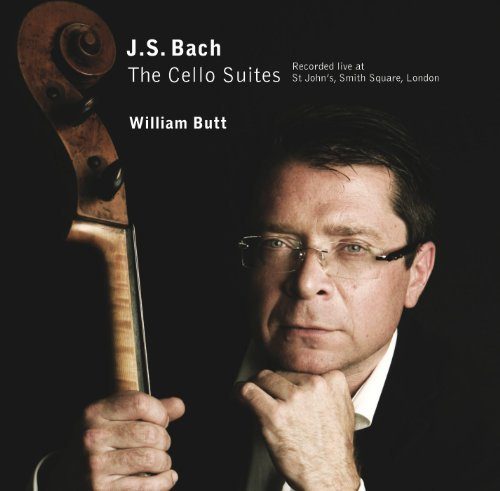 Johann Sebastian Bach Bach Cello Suites Live William Butt