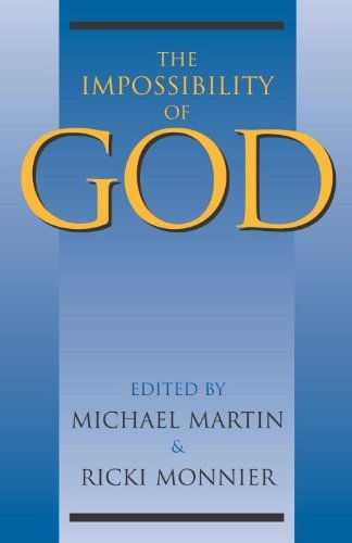 Michael Martin The Impossibility Of God