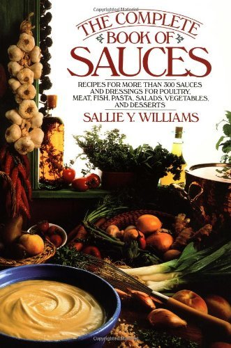 Sallie Y. Williams The Complete Book Of Sauces Revised