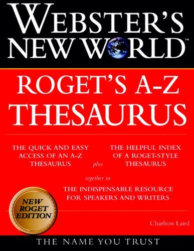 Charlton Laird Websters New World Roget's A Z Thesaurus 0004 Edition;