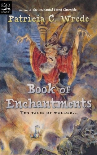 Patricia C. Wrede Book Of Enchantments