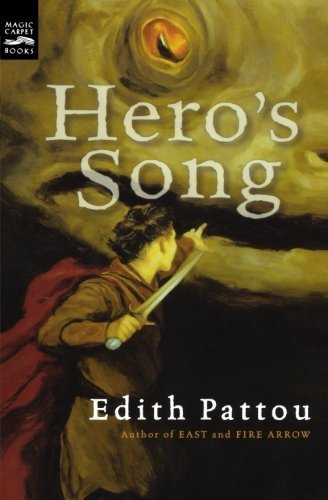 Edith Pattou Hero's Song The First Song Of Eirren