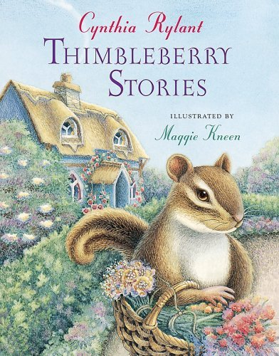 Cynthia Rylant Thimbleberry Stories