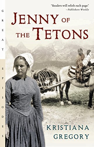 Kristiana Gregory Jenny Of The Tetons