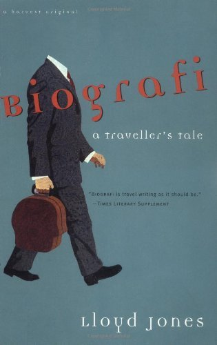 Lloyd Jones Biografi A Traveler's Tale