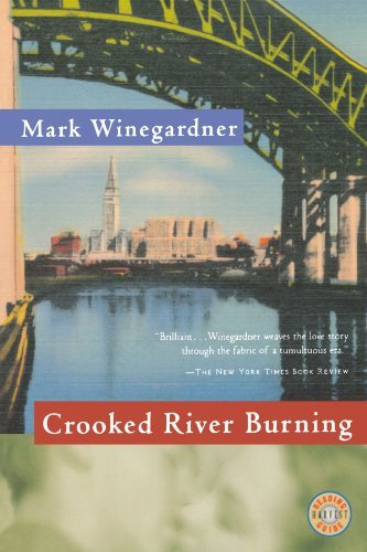 Mark Winegardner Crooked River Burning