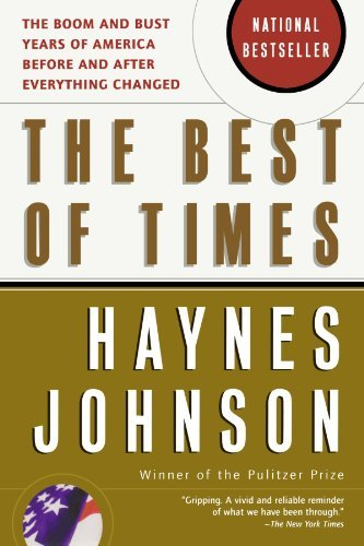 Haynes Johnson The Best Of Times The Boom And Bust Years Of America Before And Aft Large Print