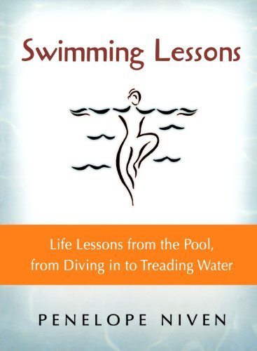 Penelope Niven Swimming Lessons Life Lessons From The Pool From Diving In To Tre