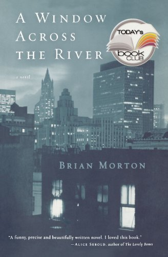 Brian Morton A Window Across The River