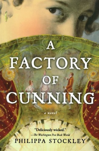 Philippa Stockley A Factory Of Cunning