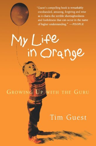 Tim Guest My Life In Orange Growing Up With The Guru
