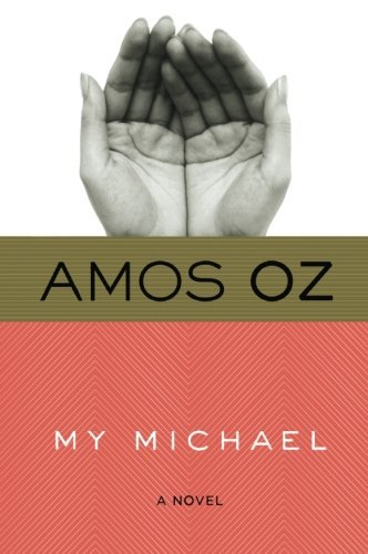 Amos Oz My Michael