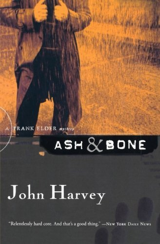John Harvey Ash & Bone