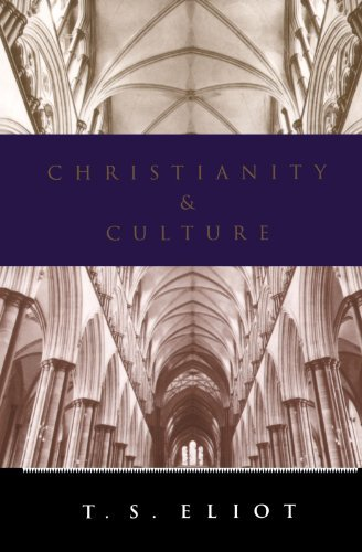T. S. Eliot Christianity And Culture