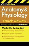 Steven Bassett Cliffsnotes Anatomy & Physiology Quick Review 0002 Edition;