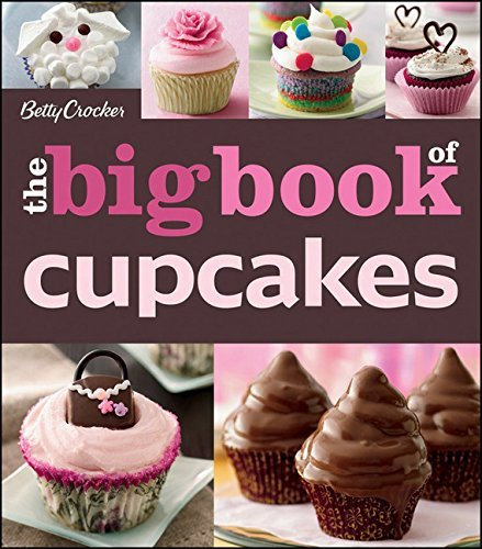 Betty Crocker The Big Book Of Cupcakes