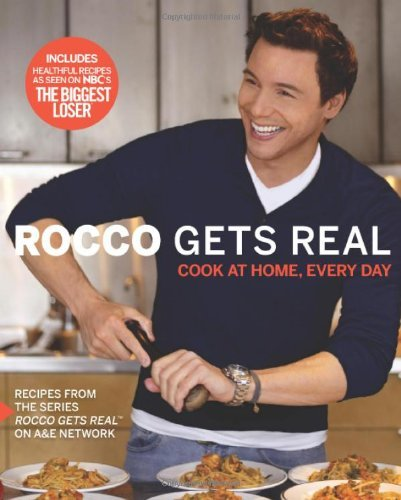 Rocco Dispirito Rocco Gets Real Cook At Home Every Day